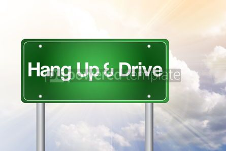Business: Hang Up and Drive Green Road Sign concept