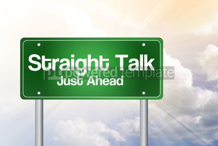 Business: Straight Talk Just Ahead Green Road Sign business concept