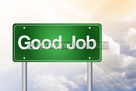 Business: Good Job Green Road Sign business concept #02471