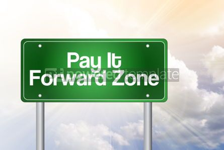 Business: Pay It Forward Zone Green Road Sign business concept