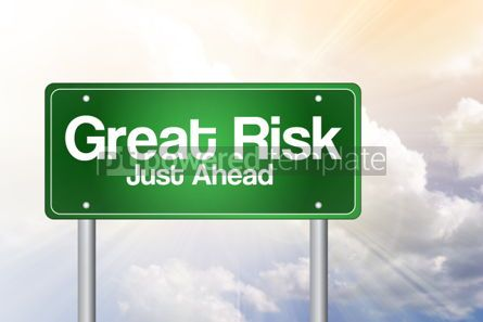 Business: Great Risk Just Ahead Green Road Sign business concept