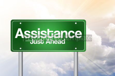 Business: Assistance Just Ahead Green Road Sign concept #02485