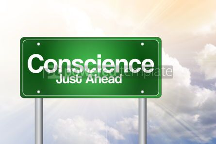 Business: Conscience Just Ahead Green Road Sign business concept #02497