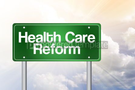 Business: Health Care Reform Green Road Sign Business concept #02504