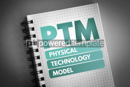Technology: PTM - Physical Technology Model acronym #06586