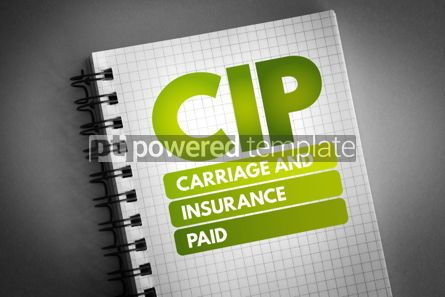 Business: CIP - Carriage and Insurance Paid acronym #06710
