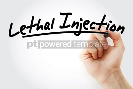 Business: Hand writing Lethal injection with marker #08428