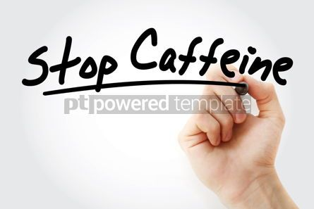 Health: Hand writing Stop Caffeine with marker #09039