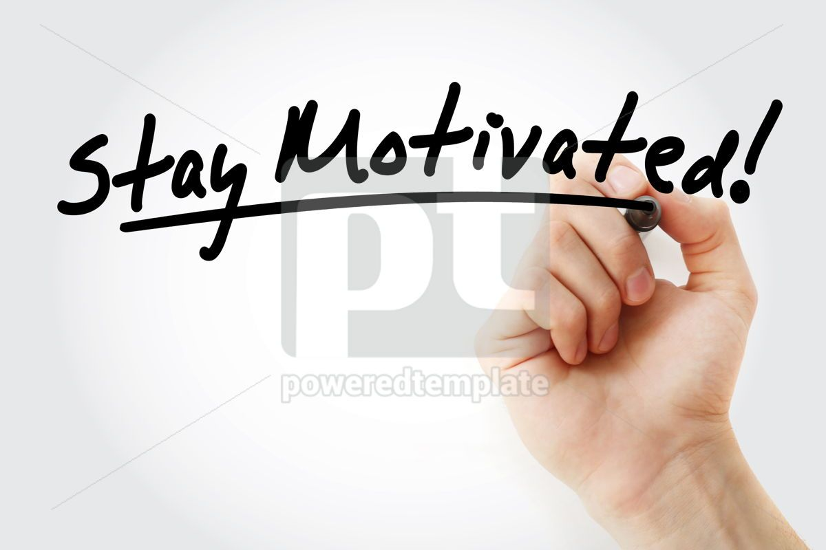 Stay motivated! text with marker, 09231, Business — PoweredTemplate.com