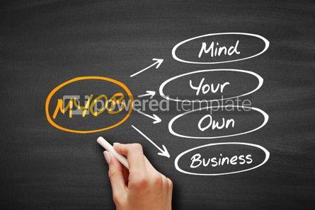 Business: MYOB - Mind Your Own Business acronym #09585