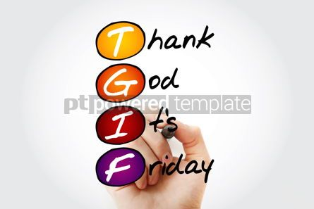 Business: Hand writing TGIF - Thank God It's Friday with marker acronym c #10551