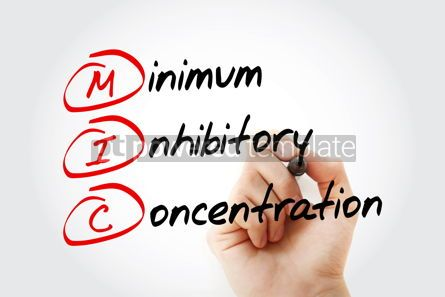 Education: MIC - Minimum Inhibitory Concentration acronym with marker conc #11628