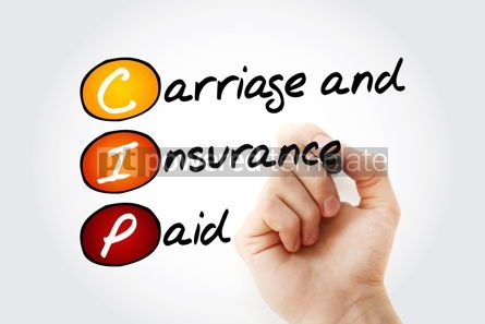 Business: CIP - Carriage and Insurance Paid acronym with marker business  #11668