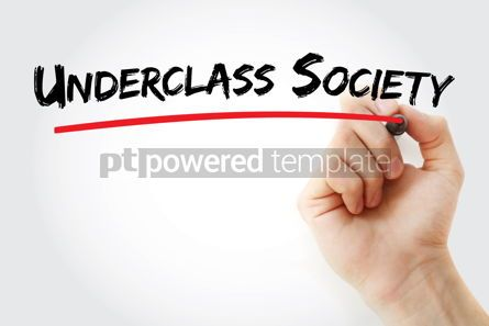 Business: Underclass Society text with marker #13191