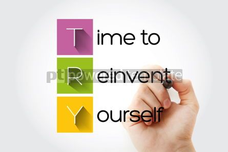 Business: TRY - Time to Reinvent Yourself acronym business concept backgr #14034