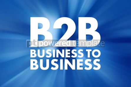 Business: B2B - Business To Business acronym concept background #15763