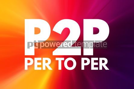 Business: P2P - Per to Per acronym technology concept background #15801