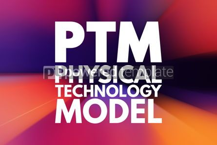 Business: PTM - Physical Technology Model acronym concept background #15810