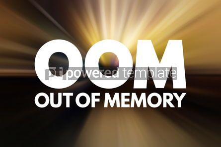 Business: OOM - Out of Memory acronym technology concept background #15812
