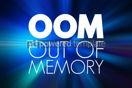 Business: OOM - Out of Memory acronym technology concept background #15816