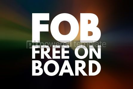 Business: FOB - Free On Board acronym business concept background #15837