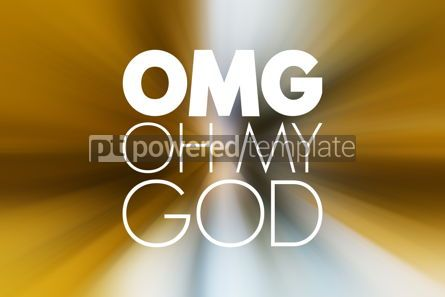 Business: OMG - Oh My God acronym concept background #15842