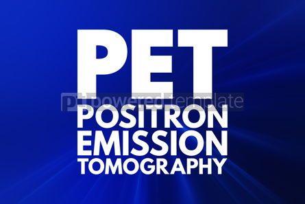 Business: PET - Positron Emission Tomography acronym medical concept back #15946