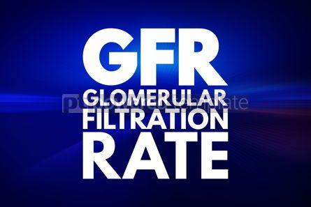 Business: GFR - Glomerular Filtration Rate acronym medical concept backgr #15957