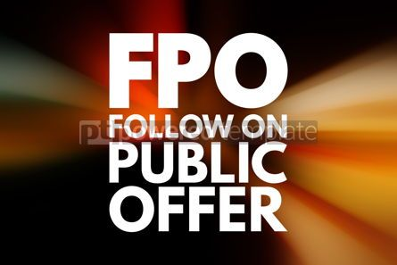 Business: FPO - Follow on Public Offer acronym business concept backgroun #15968