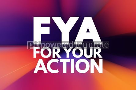 Business: FYA - For Your Action acronym business concept background #15972