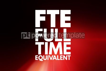 Business: FTE - Full Time Equivalent acronym business concept background #15973