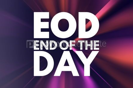 Business: EOD - End Of the Day acronym business concept background #15988