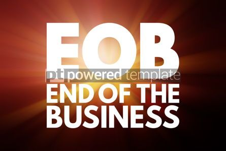 Business: EOB - End Of the Business acronym business concept background #15990