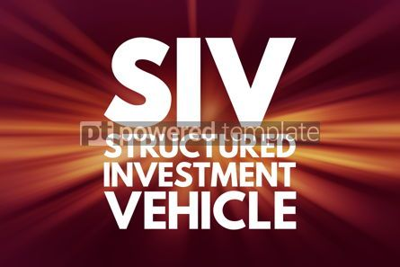 Business: SIV - Structured Investment Vehicle acronym business concept ba #16004