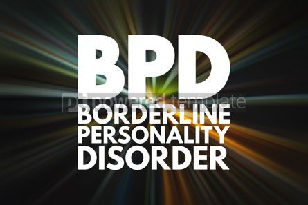 Business: BPD - Borderline Personality Disorder acronym medical concept b #16022