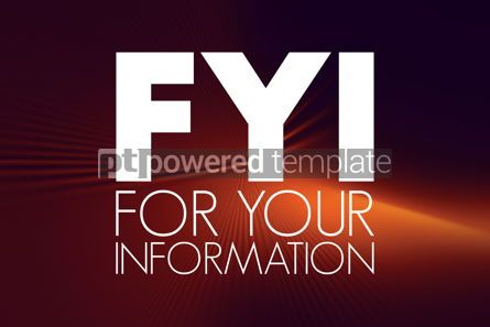 Business: FYI - For Your Information acronym business concept background #16041