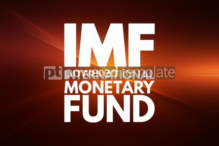 Business: IMF - International Monetary Fund acronym business concept back #16052