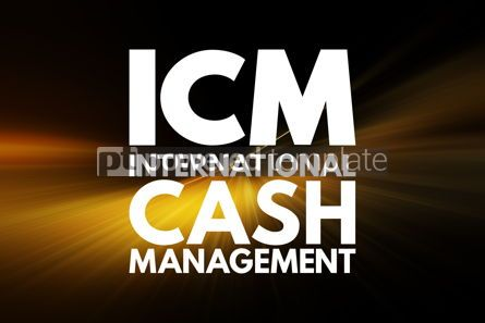 Business: ICM - International Cash Management acronym business concept ba #16054