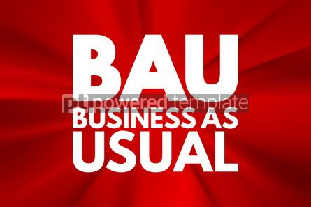 Business: BAU - Business as Usual acronym business concept background #16059