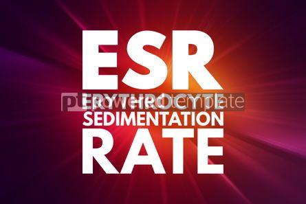 Business: ESR - Erythrocyte Sedimentation Rate acronym concept background #16069