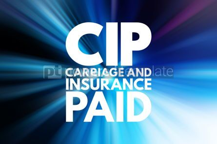 Business: CIP - Carriage and Insurance Paid acronym business concept back #16111