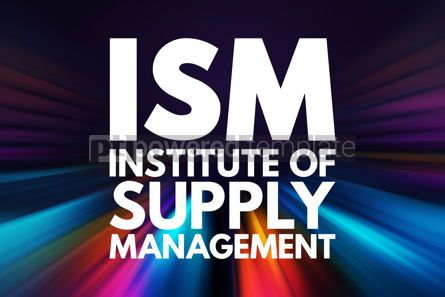 Business: ISM - Institute of Supply Management acronym business concept b #16135