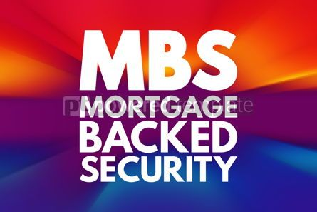 Business: MBS - Mortgage Backed Security acronym business concept backgro #16138