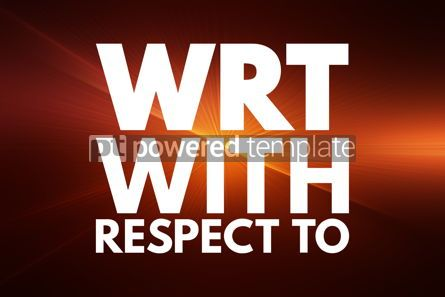 Business: WRT - With Respect To acronym concept background #16151