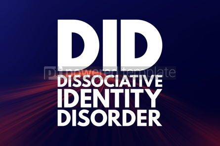 Business: DID - Dissociative Identity Disorder acronym medical concept ba #16157