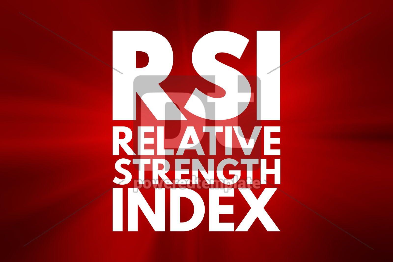 RSI - Relative Strength Index acronym business concept backgrou, 16171, Business — PoweredTemplate.com