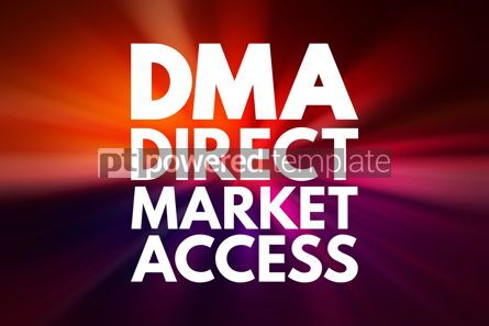 Business: DMA - Direct Market Access acronym business concept background #16203