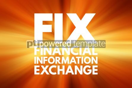 Business: FIX - Financial Information Exchange acronym business concept b #16539