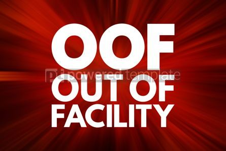 Business: OOF - Out Of Facility acronym business concept background #16542