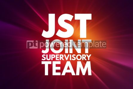 Business: JST - Joint Supervisory Team acronym business concept backgroun #16544